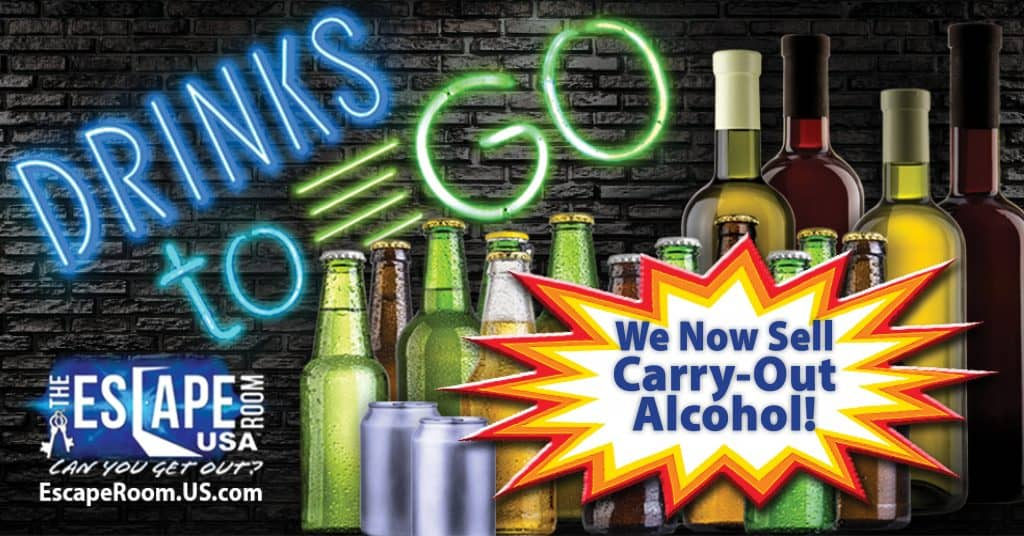 Carry-Out Alcohol, The Escape Room USA
